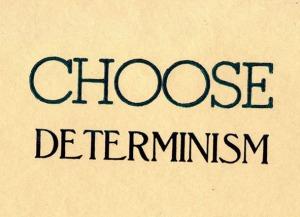 choose_determinism