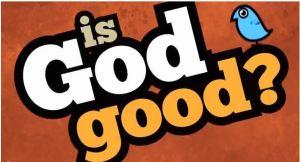 is-god-good